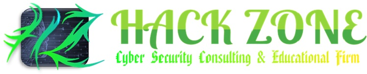 HACK ZONE - Cyber Security Consulting & Educational Company